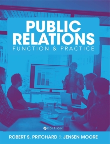 The Comprehensive Public Relations Reader : Function and Practice, Paperback / softback Book