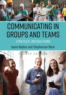 Communicating in Groups and Teams : Strategic Interactions, Paperback / softback Book