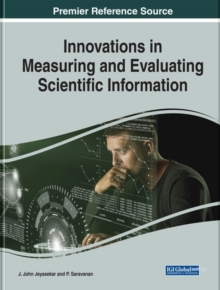 Innovations in Measuring and Evaluating Scientific Information, Hardback Book
