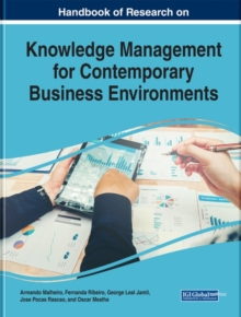 Handbook of Research on Knowledge Management for Contemporary Business Environments, Hardback Book
