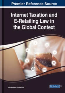 Internet Taxation and E-Retailing Law in the Global Context, Hardback Book