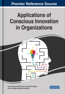 Applications of Conscious Innovation in Organizations, Hardback Book