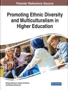 Promoting Ethnic Diversity and Multiculturalism in Higher Education, Hardback Book