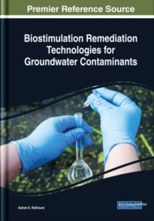 Biostimulation Remediation Technologies for Groundwater Contaminants, Hardback Book