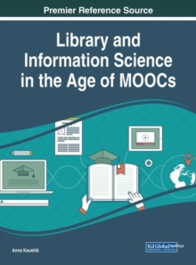 Library and Information Science in the Age of MOOCs, Hardback Book