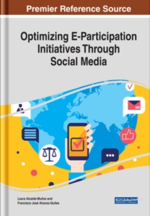 Optimizing E-Participation Initiatives Through Social Media, Hardback Book