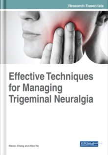 Effective Techniques for Managing Trigeminal Neuralgia, Hardback Book