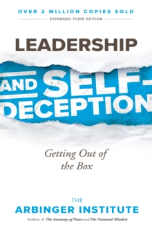 Leadership and Self-Deception, Paperback / softback Book