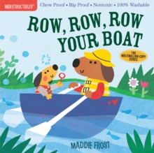 Indestructibles: Row, Row, Row Your Boat, Paperback / softback Book