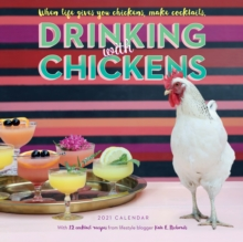 2021 Drinking with Chickens Wall Calendar, Calendar Book