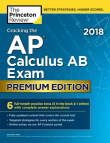 Cracking the AP Calculus AB Exam 2018, Premium Edition, EPUB eBook