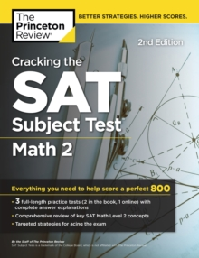 Cracking the SAT Subject Test in Math 2, 2nd Edition : Everything You Need to Help Score a Perfect 800, EPUB eBook