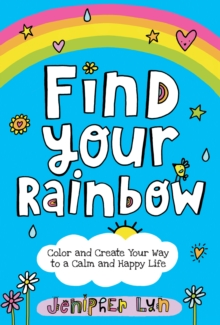 Find Your Rainbow, Paperback / softback Book