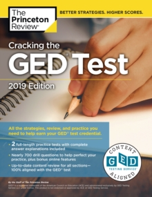 Cracking the GED Test with 2 Practice Exams : 2019 Edition, Paperback / softback Book