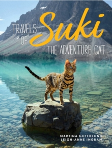 Travels of Suki the Adventure Cat, Hardback Book