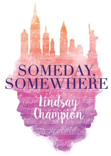 Someday, Somewhere, Paperback / softback Book