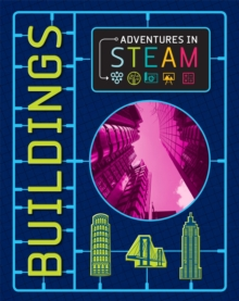 Adventures in STEAM: Buildings, Paperback / softback Book