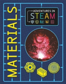Adventures in STEAM: Materials, Paperback / softback Book