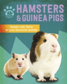 Pet Expert: Hamsters and Guinea Pigs, Paperback / softback Book