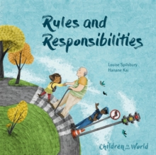Children in Our World: Rules and Responsibilities, Hardback Book