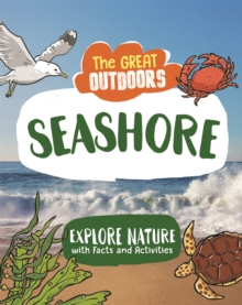 The Great Outdoors: The Seashore, Hardback Book