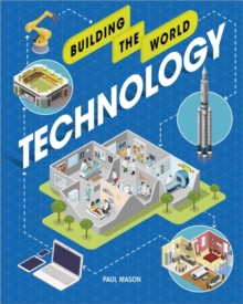 Building the World: Technology, Paperback / softback Book