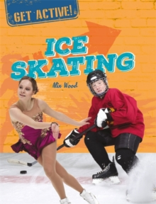 Get Active!: Ice Skating, Paperback / softback Book