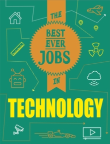 The Best Ever Jobs In: Technology, Hardback Book