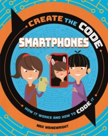 Create the Code: Smartphones