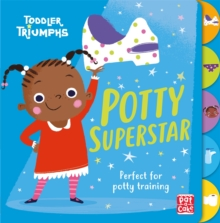 Toddler Triumphs: Potty Superstar : A potty training book for girls, Board book Book