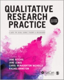 Qualitative Research Practice : A Guide for Social Science Students and Researchers, Mixed media product Book