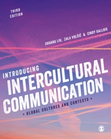 Introducing Intercultural Communication : Global Cultures and Contexts