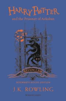 Harry Potter and the Prisoner of Azkaban - Ravenclaw Edition, Paperback / softback Book