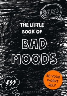 The Little Book of Bad Moods : (A cathartic activity book), Paperback / softback Book