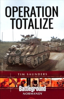 Operation Totalize, Paperback / softback Book