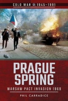 Prague Spring : Warsaw Pact Invasion, 1968, Paperback / softback Book