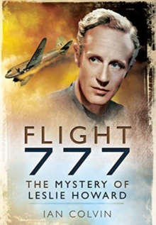 Flight 777 : The Mystery of Leslie Howard, Paperback / softback Book