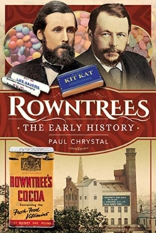Rowntree's - The Early History