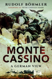 Monte Cassino : A German View, Paperback / softback Book