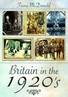Britain in the 1920s, Paperback / softback Book