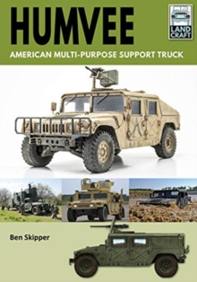 Humvee: American Multi-Purpose Support Truck