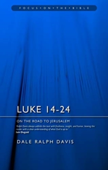 Luke 14-24 : On the Road to Jerusalem