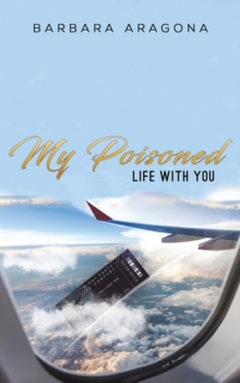 My Poisoned Life with You, Paperback / softback Book