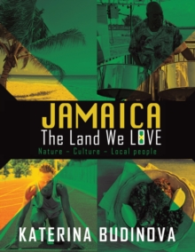 Jamaica : The Land We Love, Paperback / softback Book