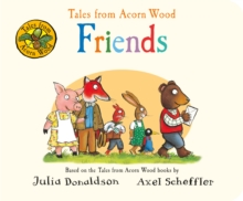Tales from Acorn Wood: Friends, Board book Book