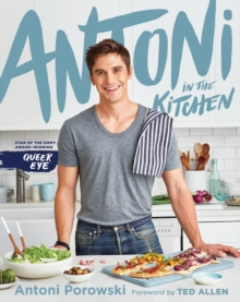 Antoni in the Kitchen, Hardback Book
