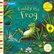 Axel Scheffler Freddy the Frog : A push, pull, slide book, Board book Book