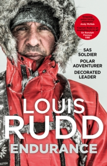 Endurance : SAS Soldier. Polar Adventurer. Decorated Leader, Hardback Book