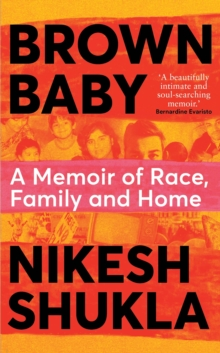 Brown Baby : A Memoir of Race, Family and Home, Hardback Book