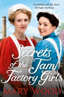 Secrets of the Jam Factory Girls